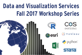Data and Visualization Services Fall 2017 Workshop Series
