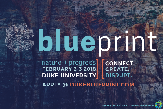 Blueprint: Nature + Progress | Feb 2-3 @ Duke University.  DUKEBLUEPRINT.COM