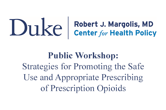 Strategies for Promoting the Safe Use and Appropriate Prescribing of Prescription Opioids