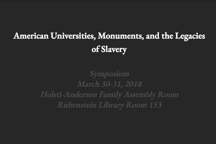 American Universities, Monuments, and the Legacies of Slavery