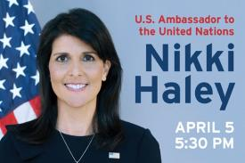 Ambassador Nikki Haley to speak at Duke on April 5