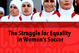 The Struggle for Equality in Women's Soccer