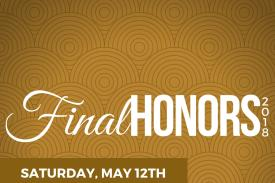 Final Honors Ceremony 2018 This celebration honors the accomplishments of graduating seniors of African descent & their allies. Saturday, May 12, 2018  6:00 pm Page Auditorium, West Campus Duke University This event is free & open to the public. Doors open at 5:30. Light Reception to follow in the Penn Pavilion.