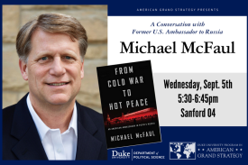 A Conversation with Former Ambassador to Russia Michael McFaul