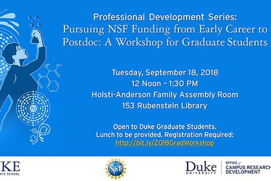 Professional Development Series: Pursuing NSF Funding from Early Career to Postdoc--A Workshop for Graduate Students