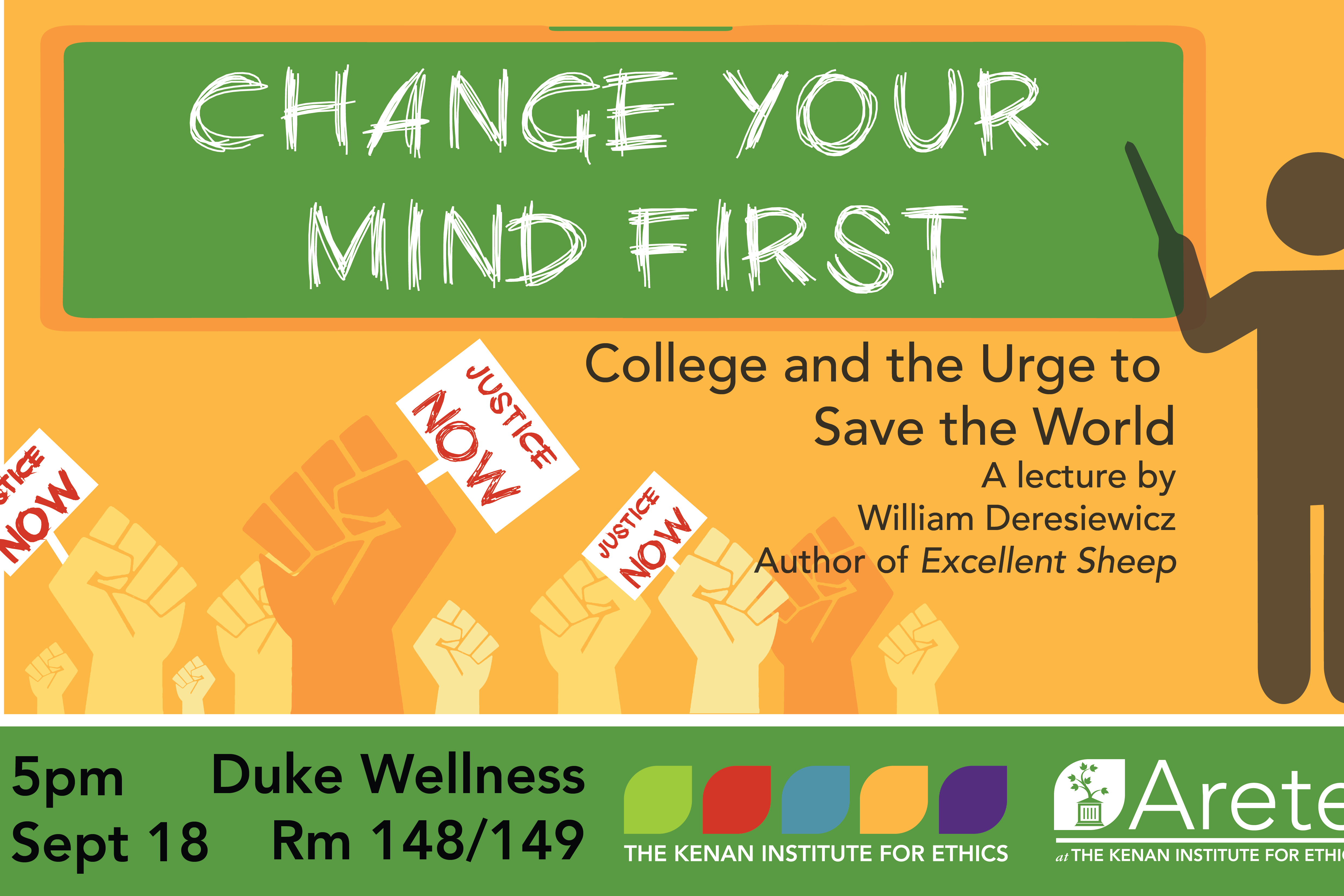 "William Deresiewicz, ""Change Your Mind First: College and the Urge to Change the World"""