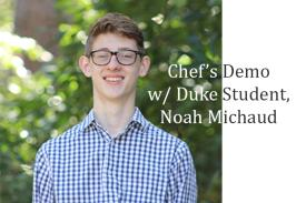 Noah Michaud Chef Demo
