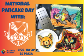 National Pancake day with Dancakes - 9/26 11a-2p - BC Plaza