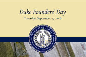 Duke Founders' Day Thursday, September 27, 2018