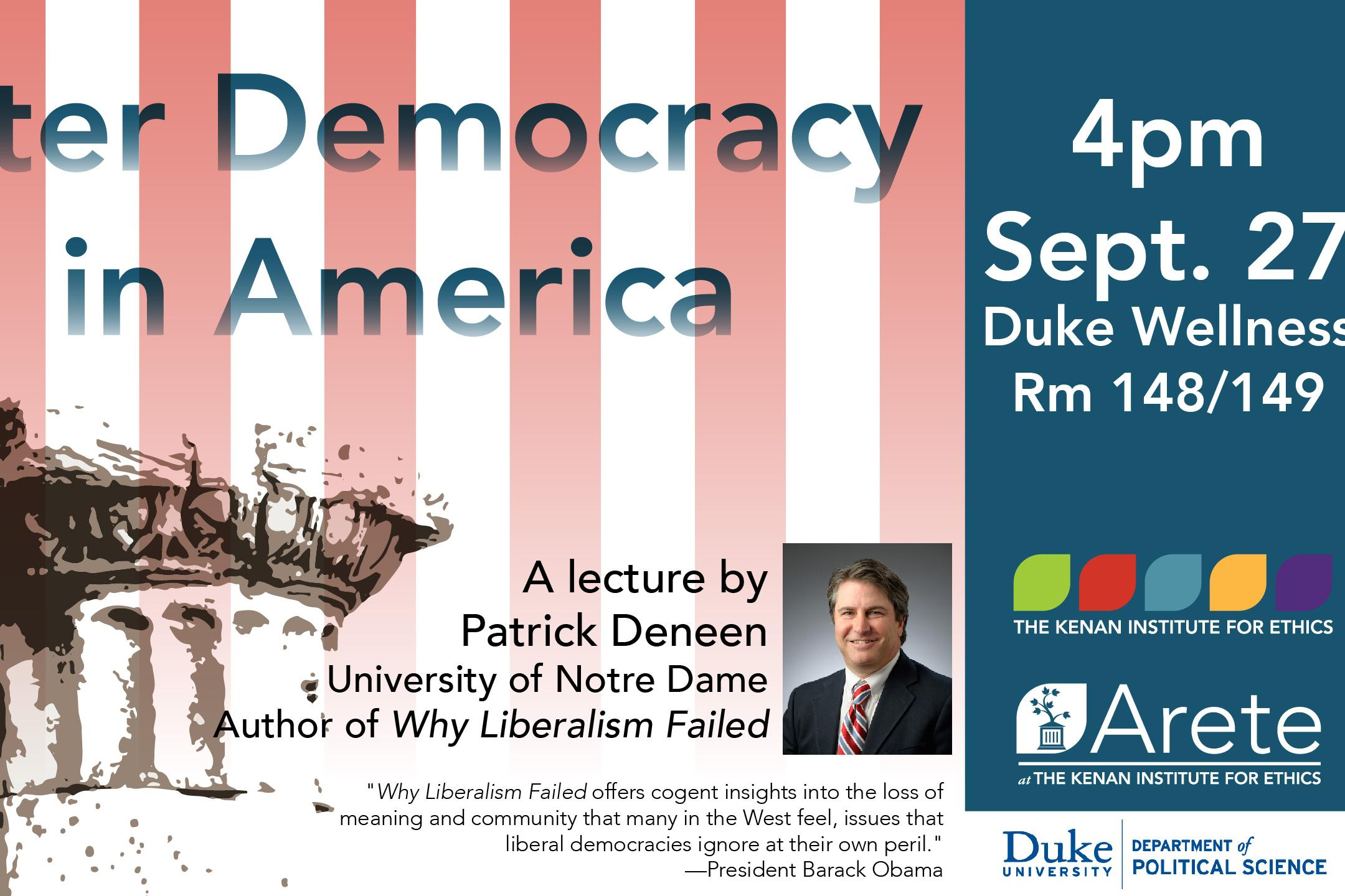 "Patrick Deneen, ""After Democracy in America"""