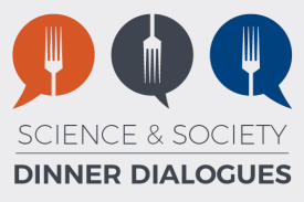 Duke Science and Society Dinner Dialogues