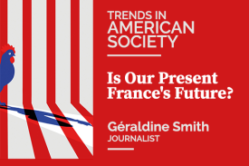 Is Our Present France's Future?