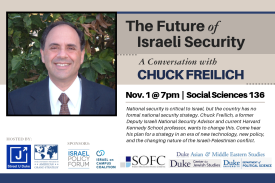 The Future of Israeli Security: A Conversation with Chuck Freilich
