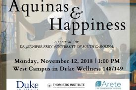 """Aquinas & Happiness"" by Jennifer Frey"
