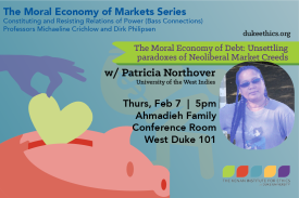 The Moral Economy of Markets w Patricia Northover