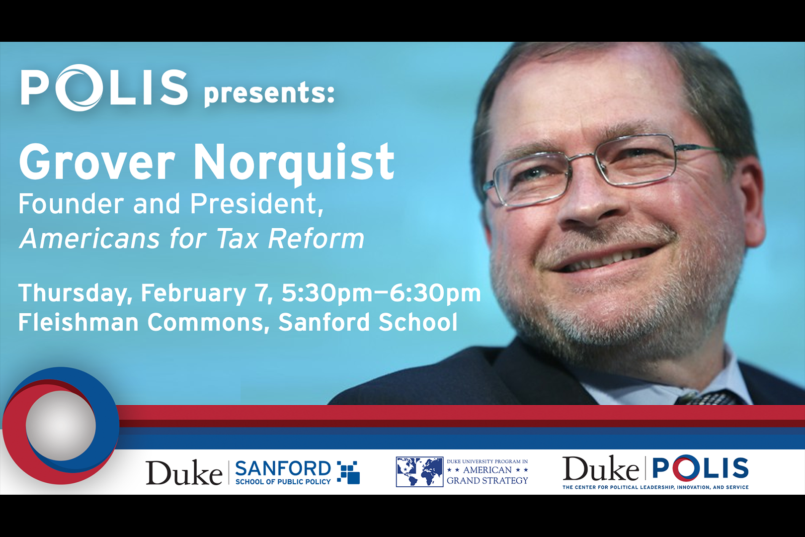 POLIS presents Grover Norquist, Founder and President, Americans for Tax Reform