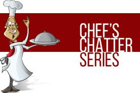 Chef's Chatter