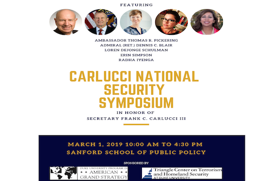 Carlucci National Security Symposium, March 1, 2019 at Sanford School of Public Policy, Duke University