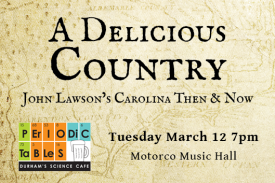 Periodic Tables A Delicious Country John Lawson Tuesday March 12 7pm Motorco