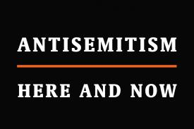 Antisemitism: Here and Now book cover
