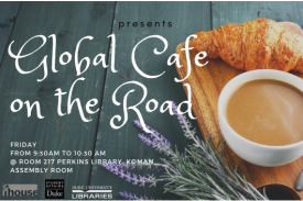 global cafe at Perkins Library