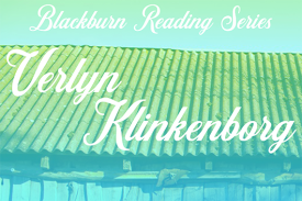 Image slide for Blackburn Reading Series Verlyn Klinkenborg