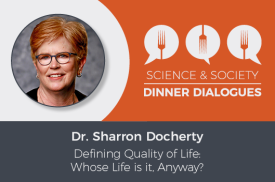 S&S Dinner Dialogues with Dr. Sharron Docherty
