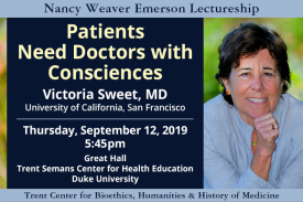 Emerson Lecture - Patients Need Doctors with Consciences