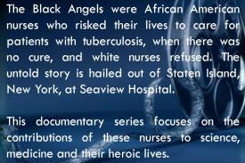 The Black Angels: A Nurse's Story