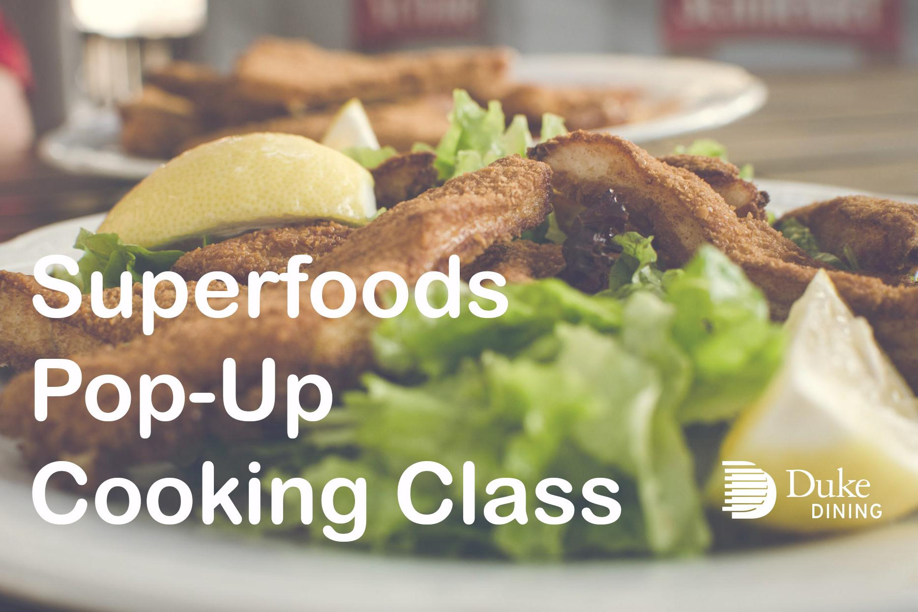 Superfoods Cooking Class