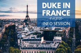 Duke in France Information Session Fall 2020 Oct. 23