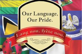 Our Language, Our Pride. Lang nou, fyete nou.