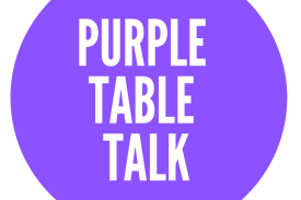 Join us for Purple Table Talk!