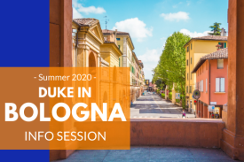Duke in Bologna Summer 2020 Information Session