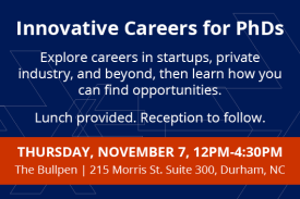 Workshop: Innovative Careers for PhDs Thursday Nov 7 12pm Bullpen