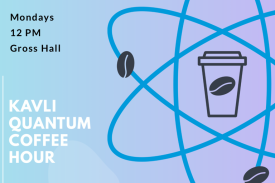 Kavli Quantum Coffee Hour