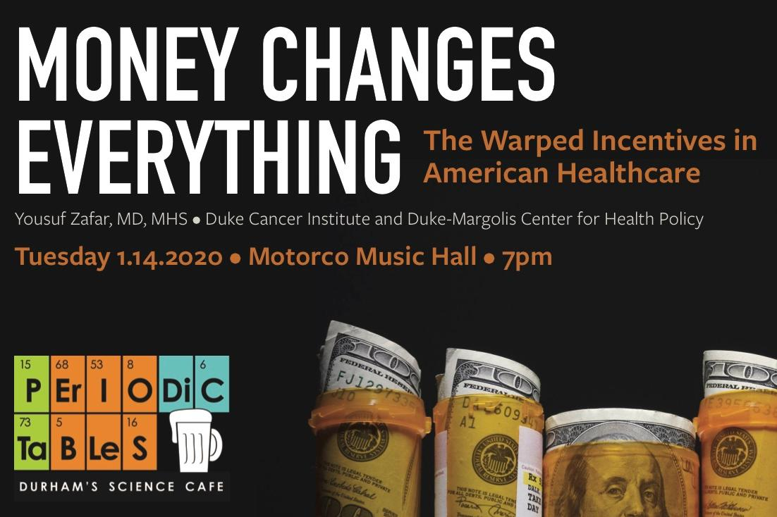 Money Changes Everything, The Warped Incentives in American Healthcare - January 14th, 2020 at 7 PM, Motorco Music Hall