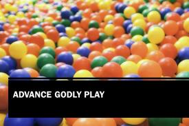 Advance Godly Play
