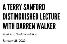 Save the date for a Terry Sanford Distinguished Lecture with Darren Walker January 28, 2020