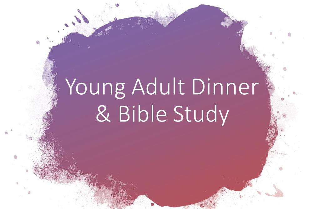 Young Adult Dinner & Bible Study