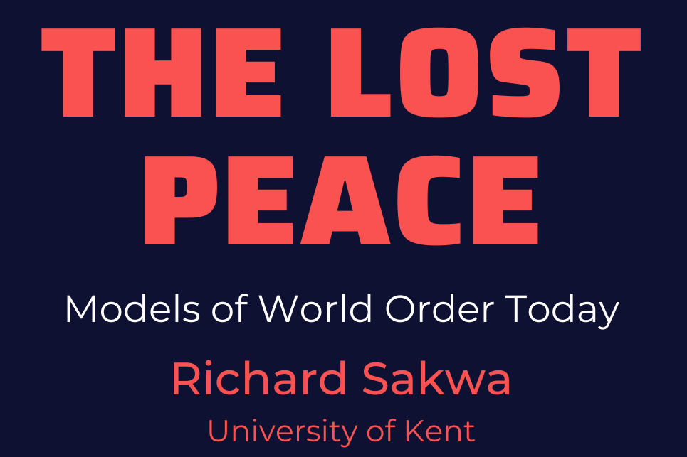 The Lost Peace: Models of World Order Today