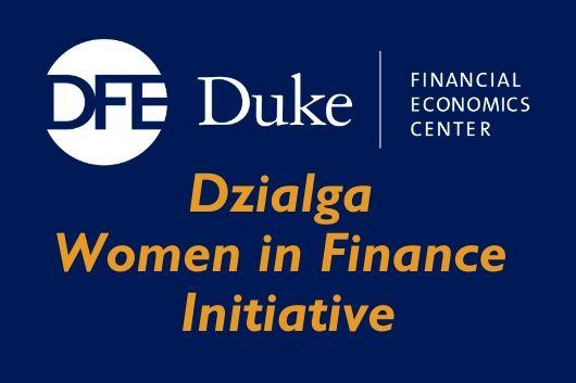 Duke Financial Economics Center Logo Dzialga Women in Finance Initiative