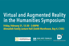Virtual and Augmented REality in the Humanities Symposium
