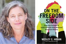 "Diptych of Wesley Hogan and the cover of her book ""On the Freedom Side."""