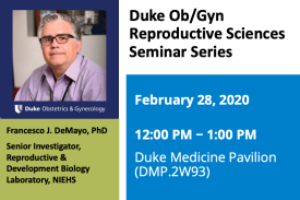 Duke Ob/Gyn Reproductive Sciences Seminar Series