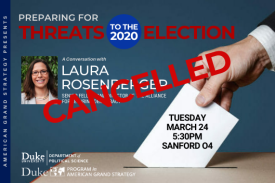 CANCELLED - Laura Rosenberger: Preparing for Threats to the 2020 Election March 24 at 5:30pm in Sanford 04