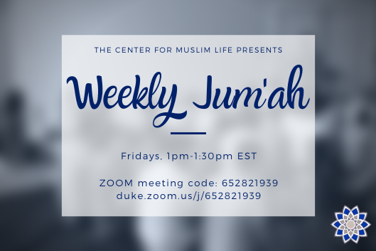 Fuzzy image of people praying in background, foreground of curly text reading Weekly Jum'ah with time and zoom link