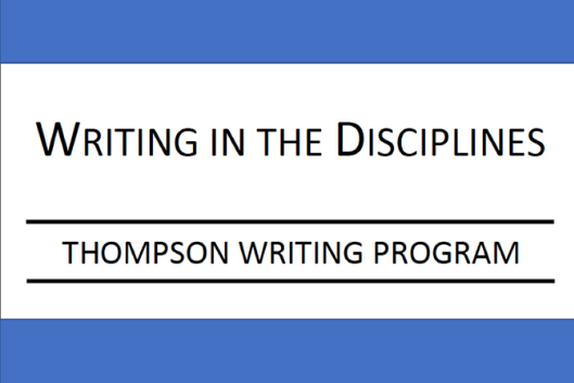 Writing in the Disciplines Thompson Writing Program