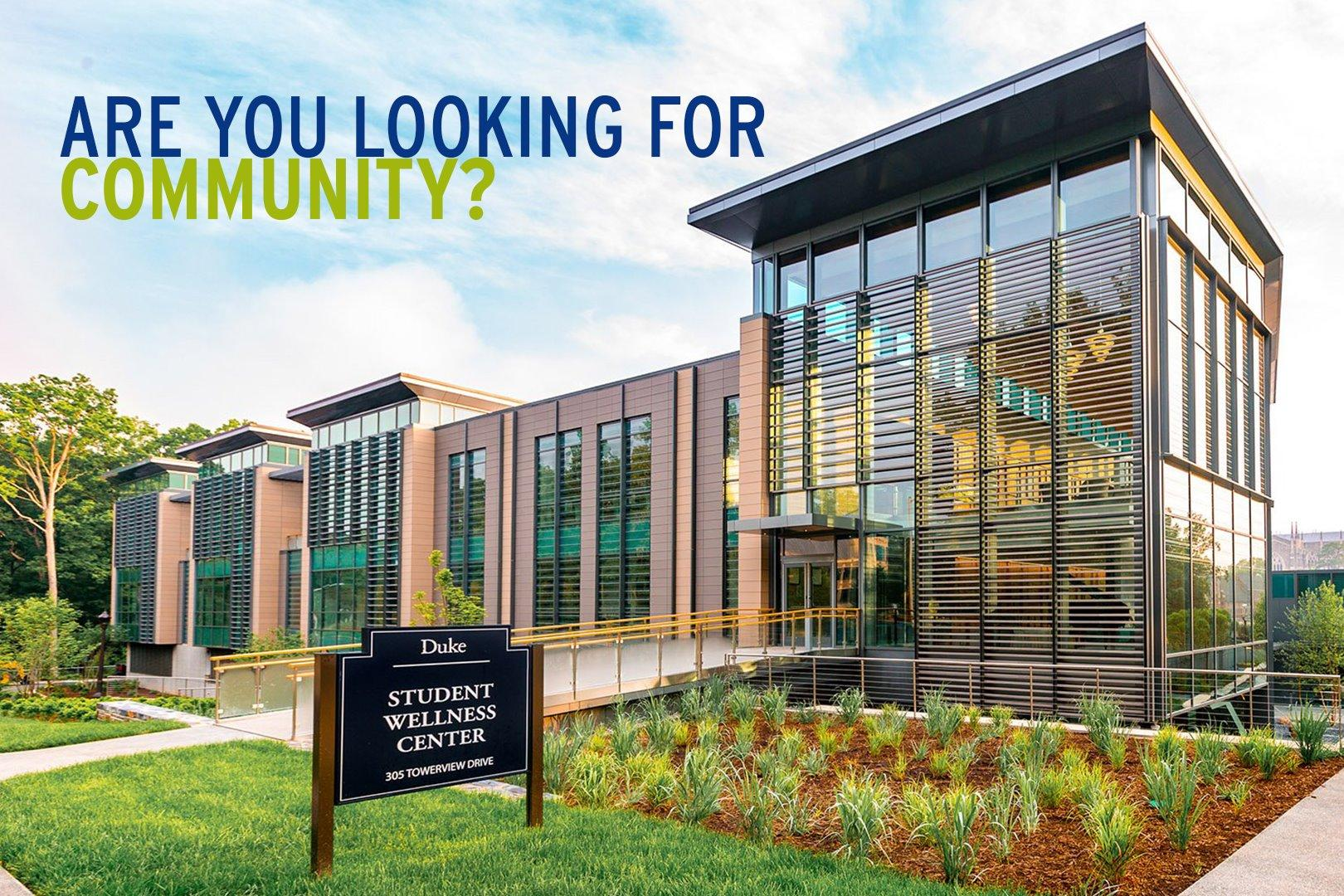 Are you looking for community? Picture of the Student Wellness Center