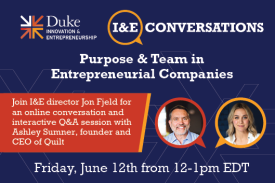 On Friday, June 12 from 12-1 EDT, join I&E Director Jon Fjeld for a conversation and Q/A with Ashley Sumner about purpose and team.